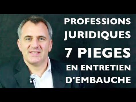 juriste avocat professions juridiques et l 233 gales r 233 ussir entretien d embauche
