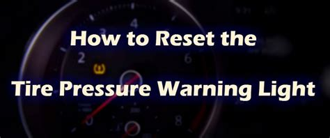 Tire Pressure Light Blinking by How To Reset Your Vw Tire Pressure Monitoring System