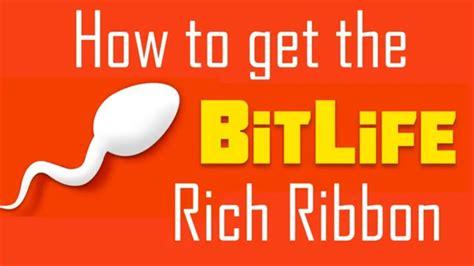 bitlife rich ribbon