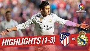 Highlights Atletico de Madrid vs Real Madrid (1-3) - YouTube  Real
