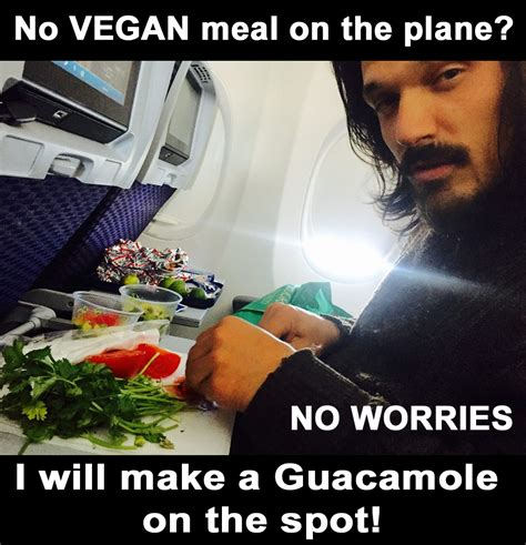 Vegan Meme No Vegan Meal On The Plane Meme Truestory Vegan