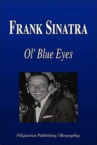 Frank Sinatra - Ol' Blue Eyes (Biography) by Biographiq ...