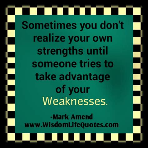 Takeing Advantage Vulnerable Quotes Quotesgram