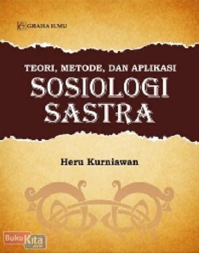 teori metode dan aplikasi sosiologi sastra bukukita