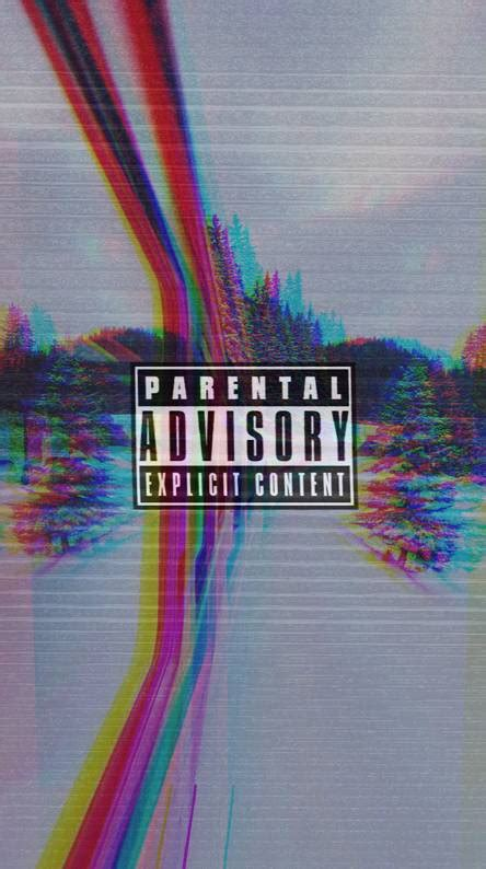 parental advisory wallpapers   zedge
