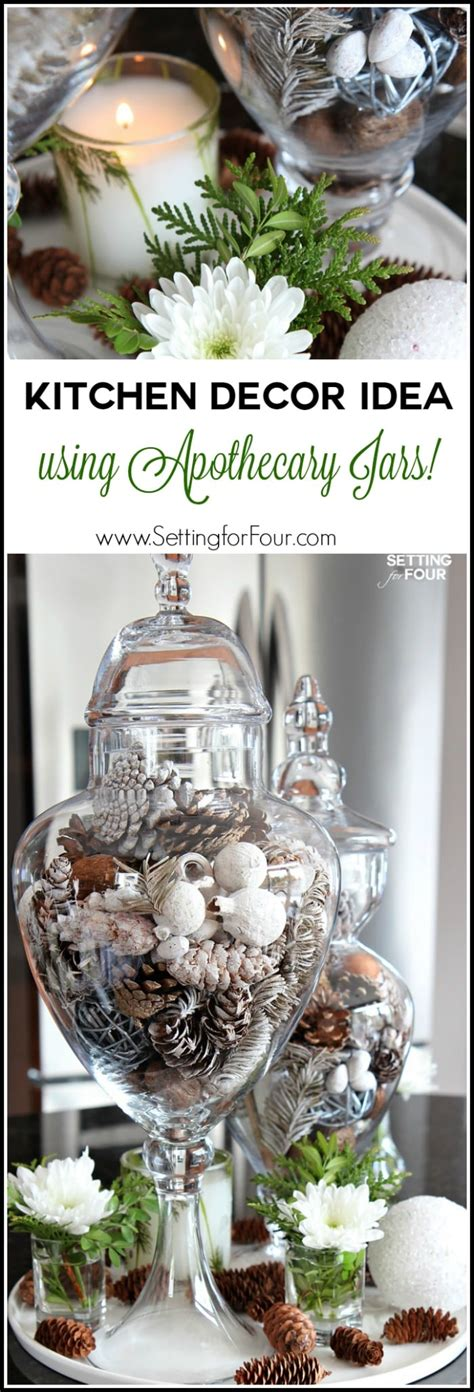 how to decorate apothecary jars 10 minute kitchen decor idea setting for four