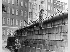 Children playing on the Berlin Wall On this day 1961