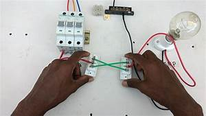 Two Way Switch Connection Type 2 - In Tamil  Two Way Switch Wiring Diagram