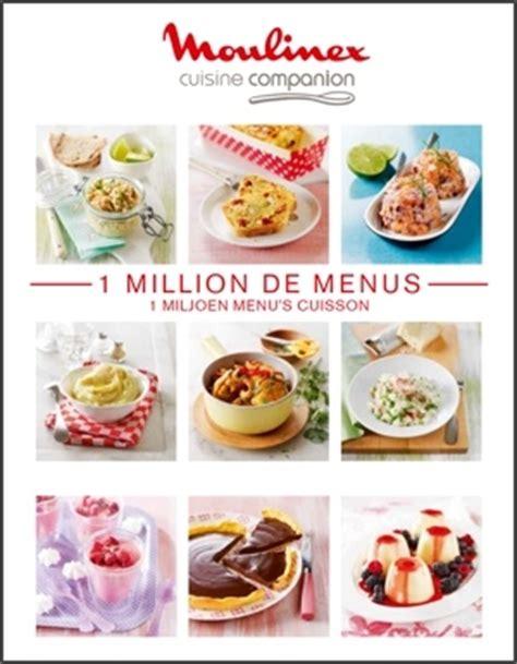 cuisine companion moulinex recettes livre cuisine livre cuisine sur enperdresonlapin