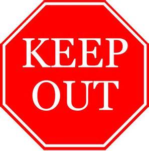 Image result for Keep Out Signs