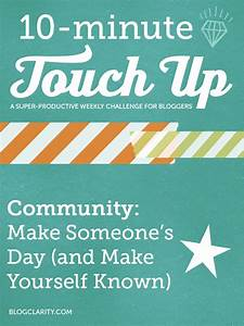 10-Minute Touch-Up: Make Someone's Day (and Make Your Self ...