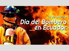 Día del Bombero en Ecuador Noticias de Bomberos