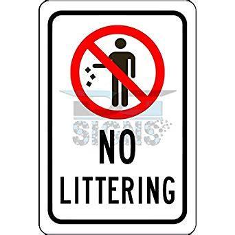 No Littering Sign  Aluminum Sign 8x12 Amazoncom