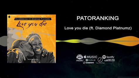 mb  mp patoranking love  die