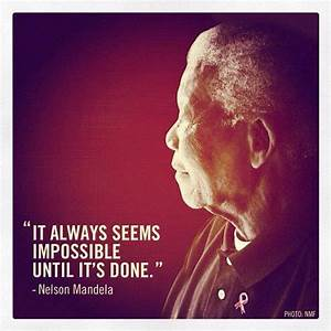 Nelson Mandela's Quotes That Make You Think Twice About ...
