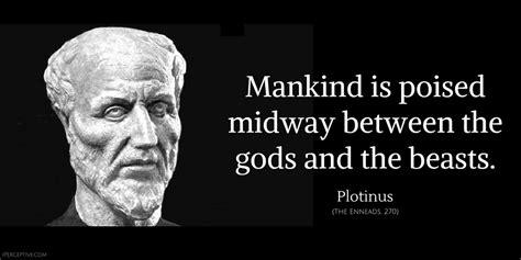 plotinus quotes excerpts   enneads iperceptive