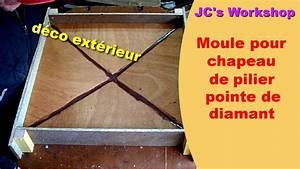 Faire Un Moule Pour Béton : comment faire un moule pointe de diamant pour chapeaux de pilier 2 3 travail du bois 40 ~ Melissatoandfro.com Idées de Décoration