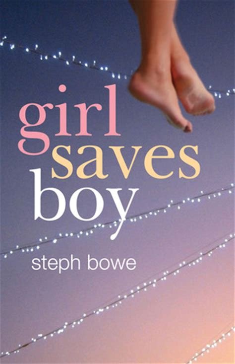girl saves boy  steph bowe reviews discussion