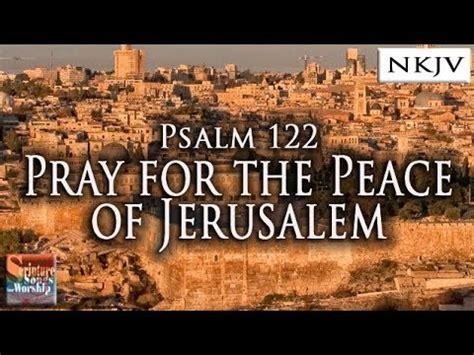 psalm  song pray   peace  jerusalem