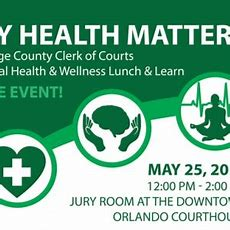 """""""my Health Matters"""" Mental Health & Wellness Lunch & Learn Event  West Orange Chamber Of Commerce"""