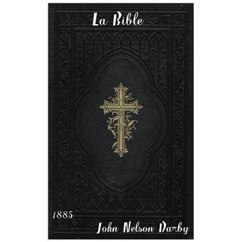 la sainte bible qui comprend lancien  le nouveau