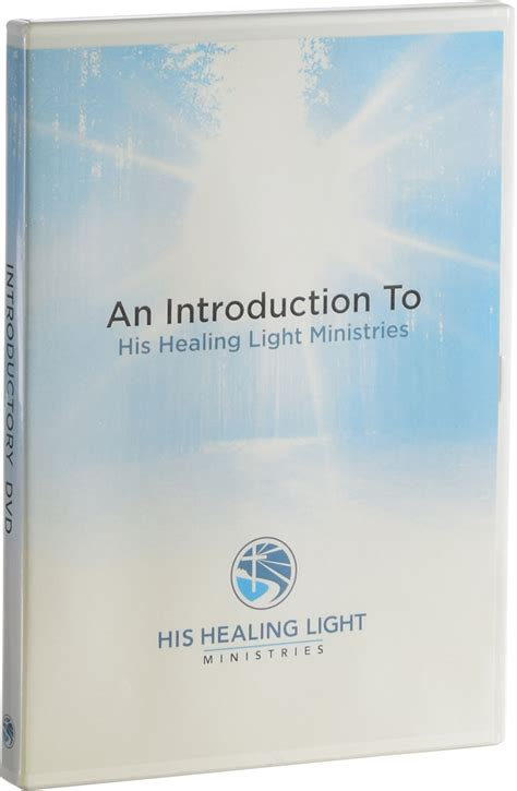 Light Ministries by His Healing Light Ministries Introductory Dvd His