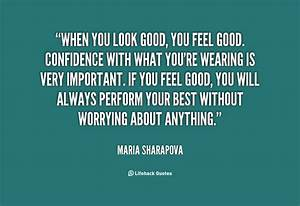 You Look Great ... Wonderful Looks Quotes