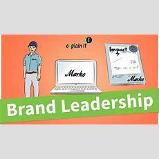 Explainit Wie Lässt Sich Brand Leadership Umsetzen