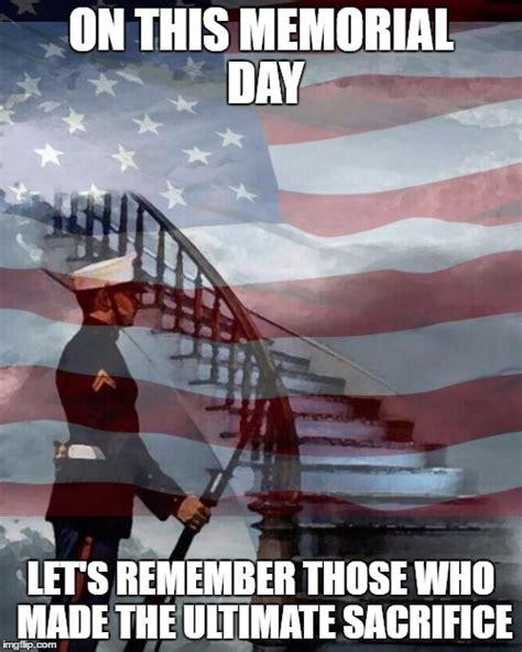 Memorial Day Weekend Meme - happy memorial day meme funny memorial day pictures for facebook