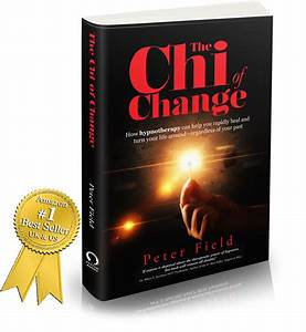The Chi of Change | The Book on Hypnotherapy