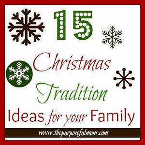 15 Christmas Tradition Ideas to Start with Your Kids The
