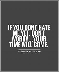 If You Hate Me Quotes. QuotesGram