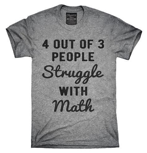 4 Out Of 3 People Struggle With Math Tshirt, Hoodie, Tank Top  Tenues Et Travaux