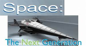 Next Generation Space Shuttle Concept - Pics about space