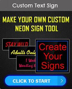 Custom Neon Signs LED Signs