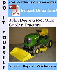 John Deere G100  G110 Garden Tractors Technical Manual