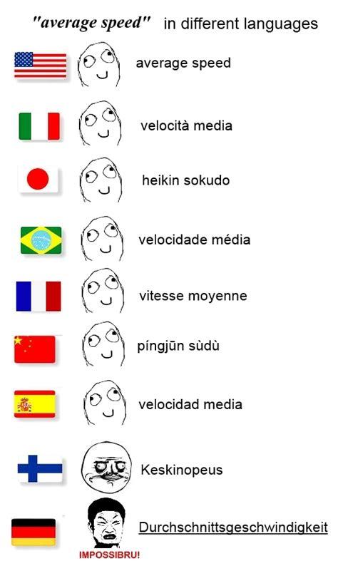 Different Languages Meme - average speed in different language meme by lennyzafox on deviantart