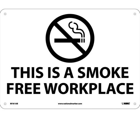 Free Workplace Sign Workplace Policy Sign Sku Graphic This Is A Smoke Free Workplace 10x14 040 Alum