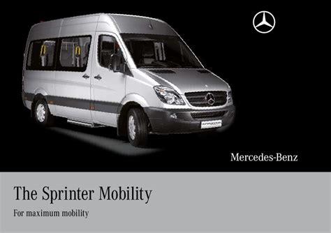 auto manual repair 2010 mercedes benz sprinter parental controls 2010 mercedes benz sprinter mobility van ncv3 catalog