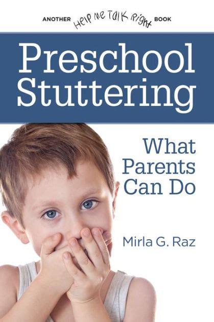 preschool stuttering what parents can do by mirla g raz 688 | 9780963542625 p0 v1 s1200x630