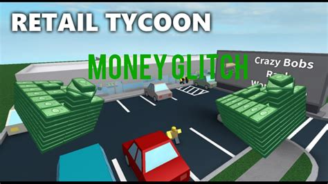 lots  money  retail tycoon roblox patched