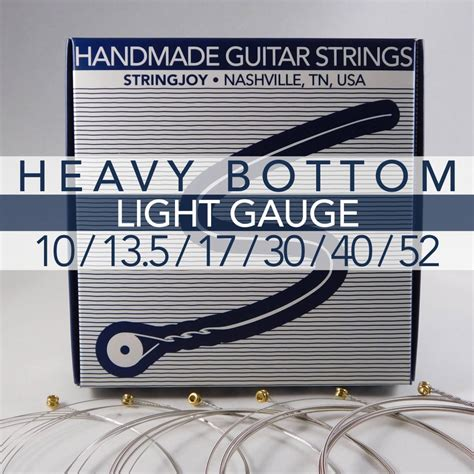 stringjoy heavy bottom light 10 52 nickel wound