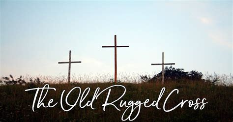 the rugged cross the rugged cross lyrics hymn meaning and story