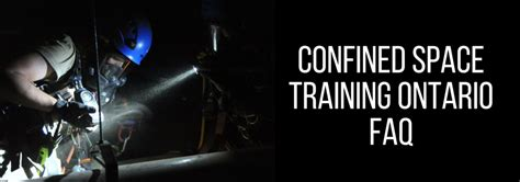 confined space training ontario faq