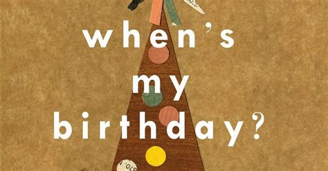 Let's Talk Picture Books: WHEN'S MY BIRTHDAY?