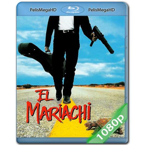 descargar peliculas el mariachi audio latino calidad hd