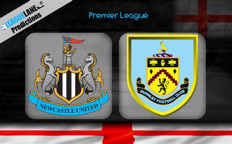 Newcastle vs Burnley Predictions, Tips & Match Preview