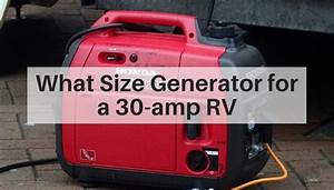What Size Generator For A 30