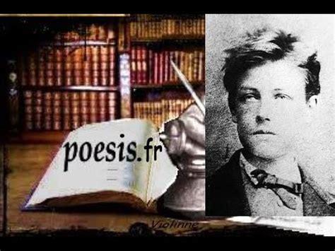 Lecture Analytique Le Dormeur Du Val Arthur Rimbaud by Arthur Rimbaud Le Mal Po 232 Me Audio Alexandre Khazal