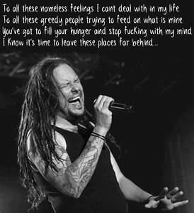 Best 25+ Korn l... Korn Hater Quotes